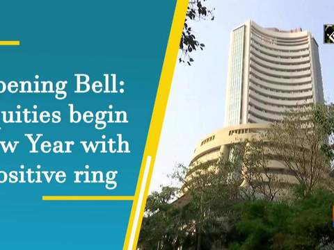 Opening Bell: Equities begin New Year with positive ring