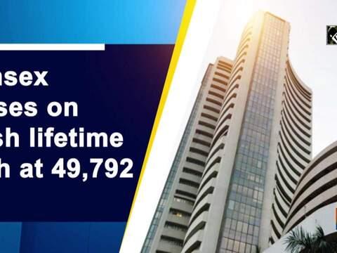 Sensex closes on fresh lifetime high at 49,792