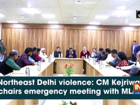 Northeast Delhi violence: CM Kejriwal chairs emergency meeting with MLAs