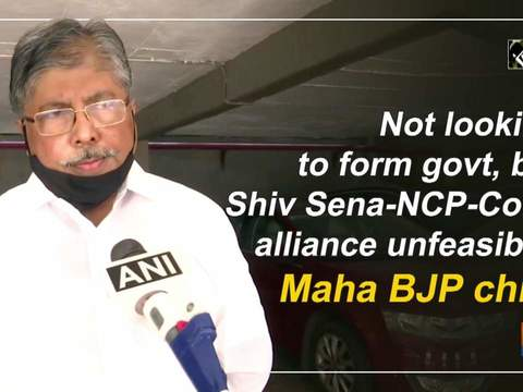 Not looking to form govt, but Shiv Sena-NCP-Cong alliance unfeasible: Maha BJP chief