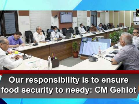 Our responsibility is to ensure food security to needy: CM Gehlot