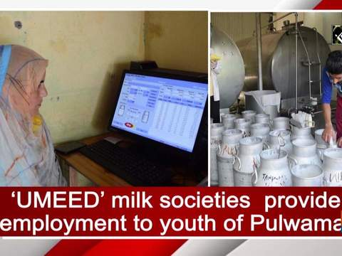 'UMEED' milk societies provide employment to youth of Pulwama