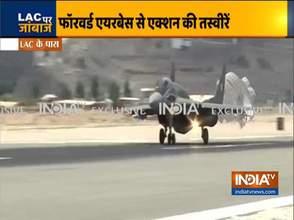 पूरी तरह तैयार भारतीय वायुसेना, देखिए फॉरवर्ड एयरबेस से एक्शन की तस्वीरें