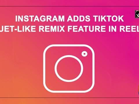 Instagram adds TikTok Duet-like Remix feature in Reels