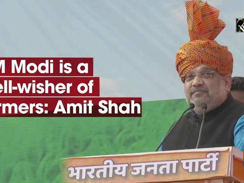PM Modi is true well-wisher of farmers: Amit Shah
