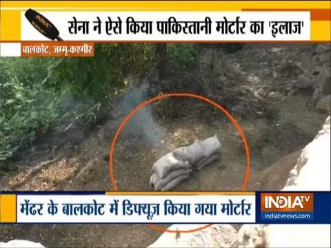 भारतीय सेना ने मेंढर के बालाकोट में पाकिस्तानी मोर्टार को डिफ्यूज किया
