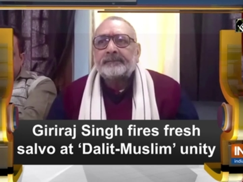 Giriraj Singh fires fresh salvo at 'Dalit-Muslim' unity