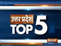 Uttar Pradesh Top 5 | January 16, 2019