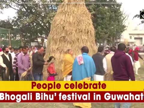 People celebrate 'Bhogali Bihu' festival in Guwahati