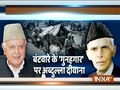 Nehru-Patel responsible for partition, Jinnah did not want separate country for Muslims: Farooq Abdullah