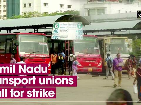Tamil Nadu transport unions call for strike