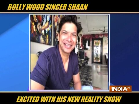 Bollywood singer Shaan excited about his new reality show
