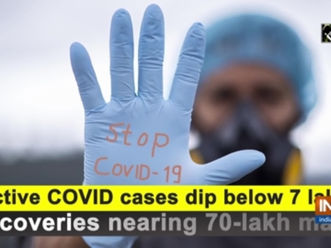 Active COVID cases dip below 7 lakh, recoveries nearing 70-lakh mark