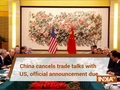 China cancels trade talks with US, official announcement due