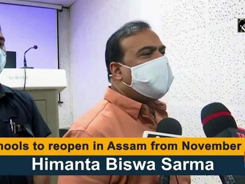 Schools to reopen in Assam from November 01: Himanta Biswa Sarma