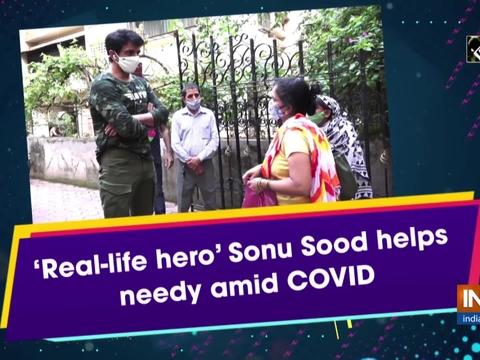 'Real-life hero' Sonu Sood helps needy amid COVID