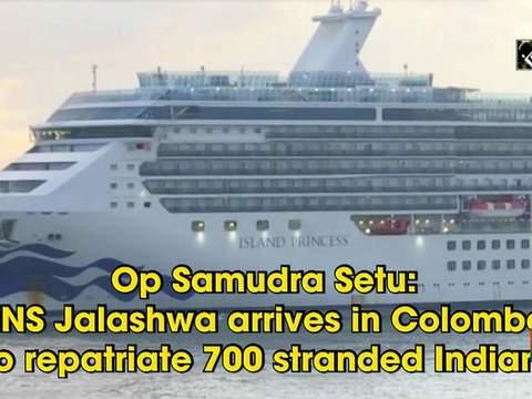 Op Samudra Setu: INS Jalashwa arrives in Colombo to repatriate 700 stranded Indians