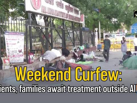 Weekend Curfew: Patients, families await treatment outside AIIMS