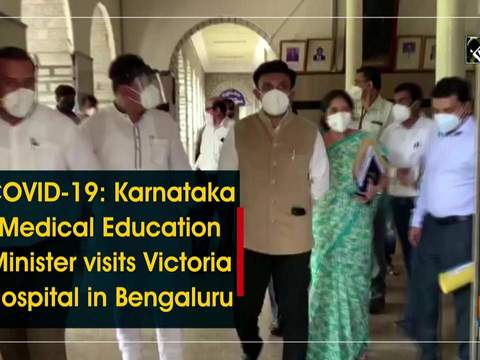 COVID-19: Karnataka Medical Education Minister visits Victoria Hospital in Bengaluru
