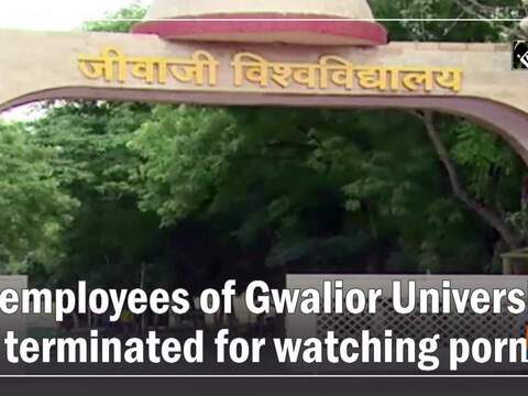 6 employees of Gwalior University terminated for watching porn