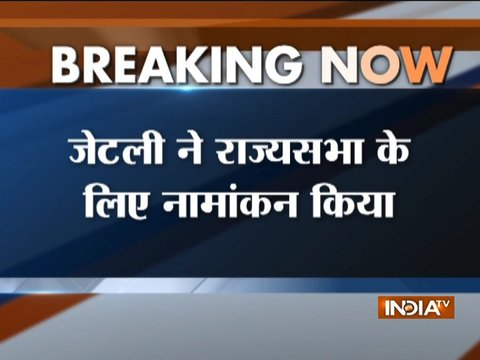Rajya Sabha polls: Arun Jaitley files nomination from Uttar Pradesh