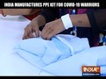 भारत में हो रहा कोरोना योद्धाओं के लिए PPE किट का निर्माण