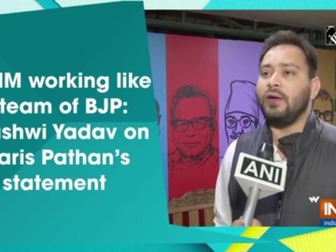 AIMIM working like B-team of BJP: Tejashwi Yadav on Waris Pathan's statement
