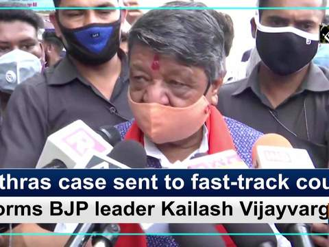 Hathras case sent to fast-track court, informs BJP leader Kailash Vijayvargiya