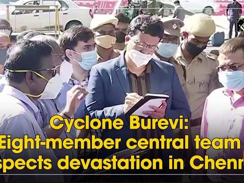 Cyclone Burevi: Eight-member central team inspects devastation in Chennai