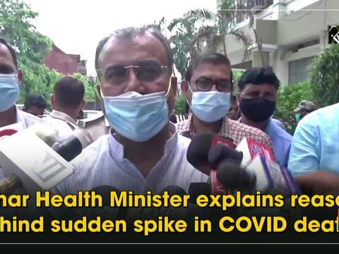 Bihar Health Minister explains reason behind sudden spike in COVID deaths