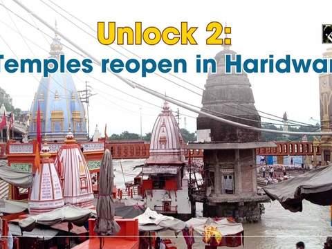 Unlock 2: Temples reopen in Haridwar