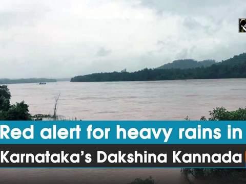 Red alert for heavy rains in Karnataka's Dakshina Kannada