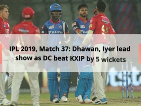 IPL 2019, Match 37: Dhawan, Iyer lead show as DC beat KXIP by 5 wickets