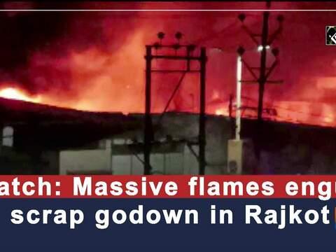 Watch: Massive flames engulf scrap godown in Rajkot
