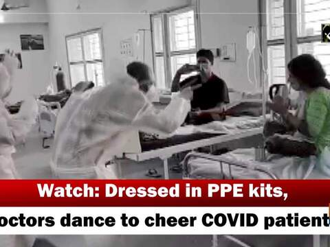 Watch: Dressed in PPE kits, doctors dance to cheer COVID patients