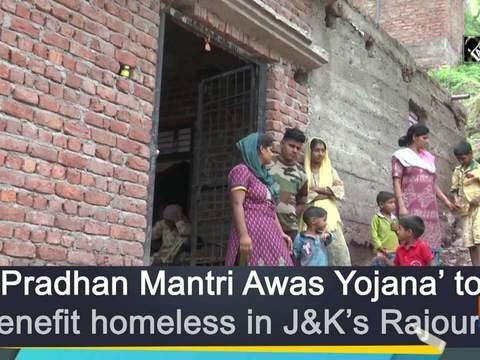 'Pradhan Mantri Awas Yojana' to benefit homeless in JK's Rajouri