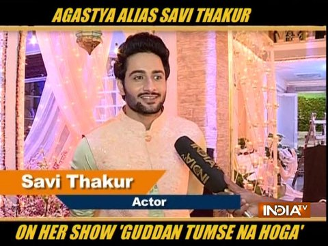 Agastya alias Savi Thakur talks about the latest happening in 'Guddan Tumse Na Ho Payega'