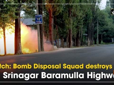 Watch: Bomb Disposal Squad destroys IED on Srinagar Baramulla Highway