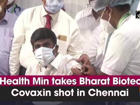 TN Health Min takes Bharat Biotech's Covaxin shot in Chennai