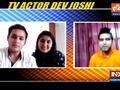 Baalveer Returns artist Dev Joshi's interview