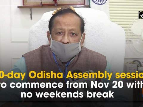 40-day Odisha Assembly session to commence from Nov 20 with no weekends break