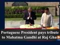 Portuguese President pays tribute to Mahatma Gandhi at Raj Ghat