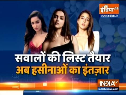 Drug Case: NCB आज दीपिका पादुकोण, सारा अली खान और श्रद्धा कपूर से करेगी पूछताछ