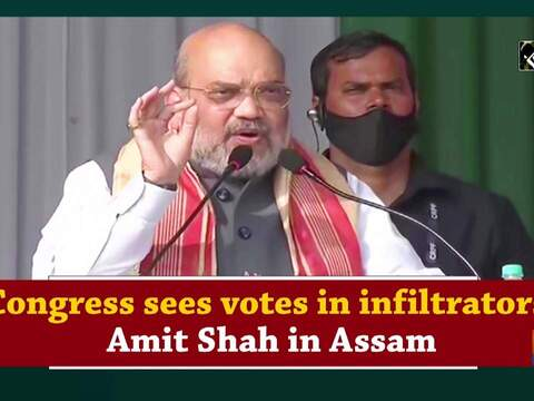 Congress sees votes in infiltrators: Amit Shah in Assam