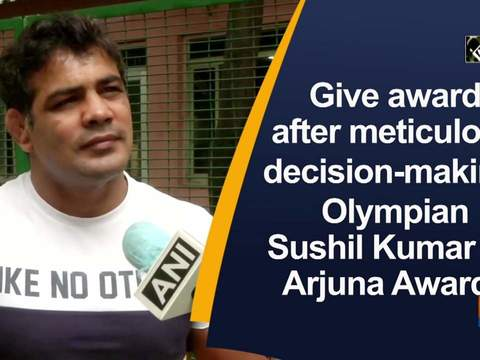Give award after meticulous decision-making: Olympian Sushil Kumar on Arjuna Awards