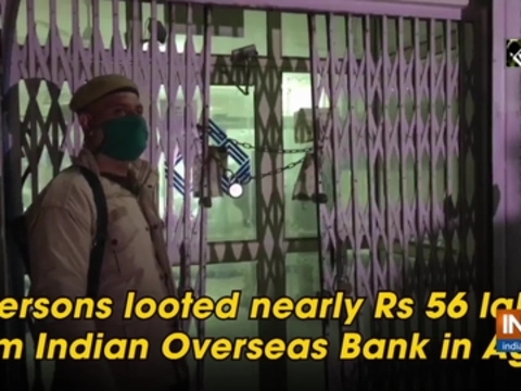 4 persons looted nearly Rs 56 lakhs from Indian Overseas Bank in Agra