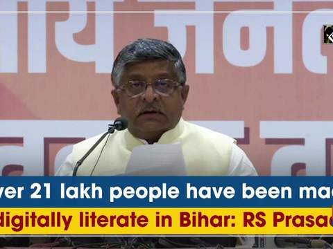Over 21 lakh people have been made digitally literate in Bihar: RS Prasad