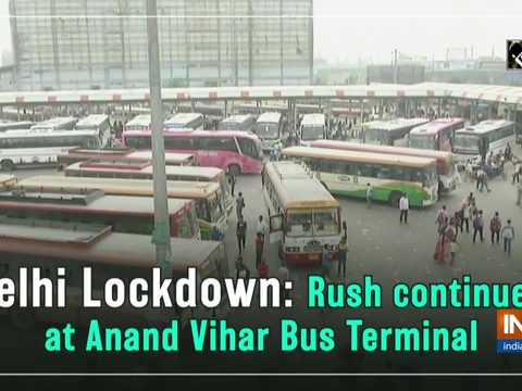 Delhi Lockdown: Rush continues at Anand Vihar Bus Terminal