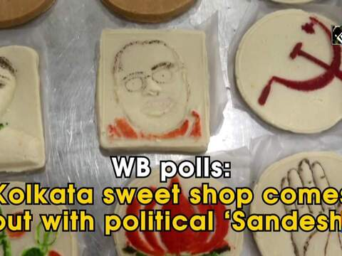 WB polls: Kolkata sweet shop comes out with political 'Sandesh'