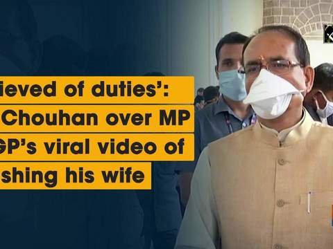 'Relieved of duties': CM Chouhan over MP ADGP's viral video of thrashing his wife